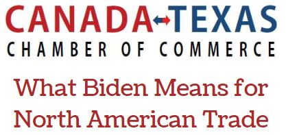 What Biden Means for North American Trade